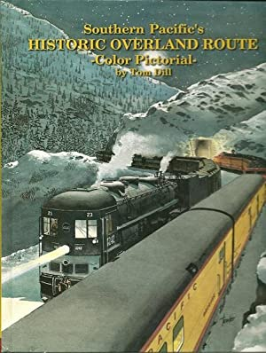 Southern Pacific's Overland Route: Tom Dill