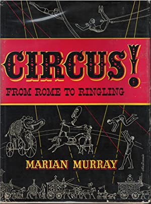 Circus ! From Rome to Ringling: Marian Murray
