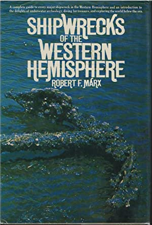 Shipwrecks of the Western Hemisphere: Robert Marx
