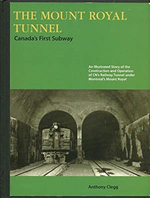 Mount Royal Tunnel: Clegg, Anthony