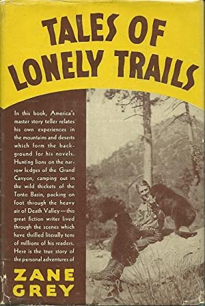 Tales of Lonely Trails: Zane Grey