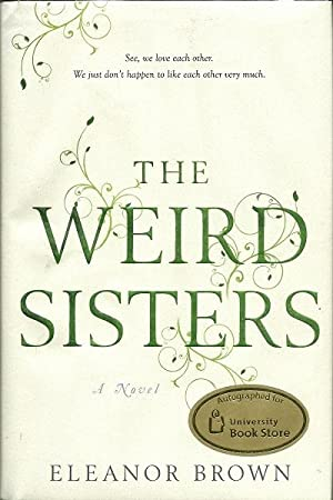 The Weird Sisters: Eleanor Brown