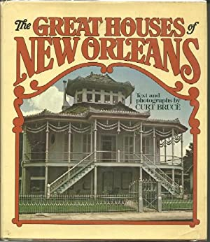The Great Houses of New Orleans: Bruce, Curt