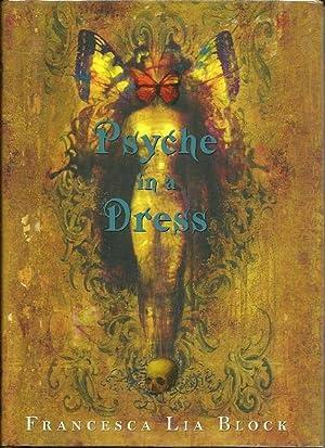 Psyche in a Dress: Francesca Lia Block