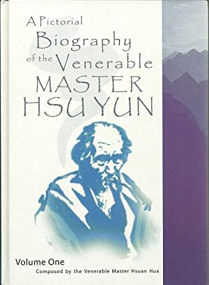 A Pictorial Biography of the Venerable Master Hsu Yun 2 Vols.: Hsuan Hua