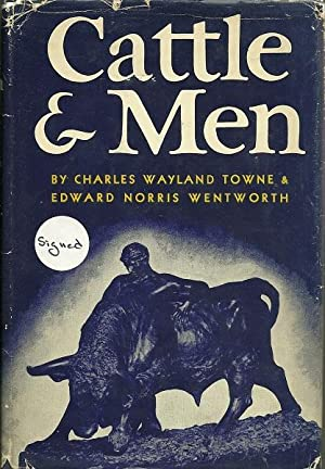 Cattle and Men: Charles Towne and Edward Wentworth