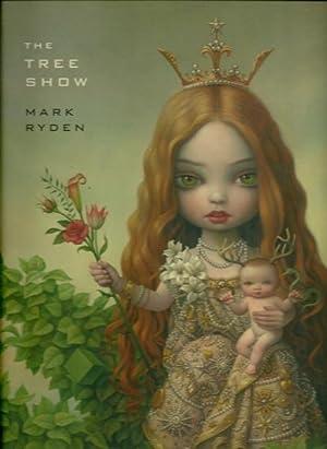 The Tree Show: Mark Ryden