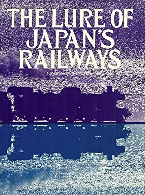 The Lure of Japan's Railways