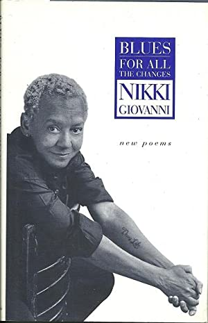 Blues: For All the Changes New Poems: Giovanni, Nikki