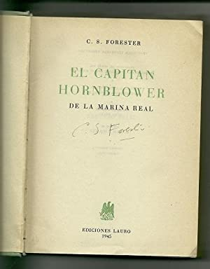El Capitan Hornblower De La Marina Real: C. S. Forester