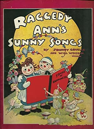 Raggedy Ann's Sunny Songs: Johnny Gruelle and Will Wodin