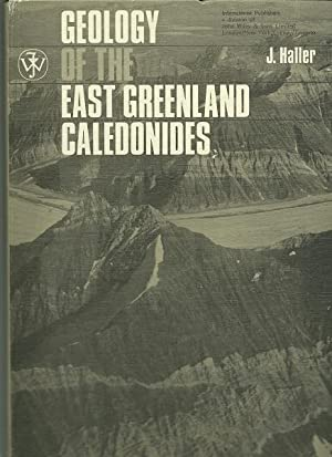 Geology of the East Greenland Caledonies: J. Haller