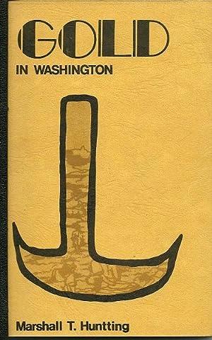 Gold in Washington: Marshall T. Hunting