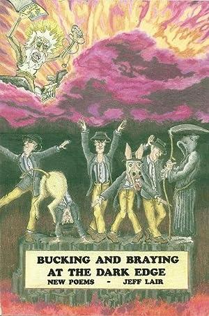 Bucking and Braying at the Dark Edge: Jeff Lair