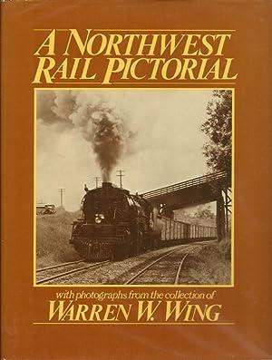 A Northwest Rail Pictorial: Warren Wing