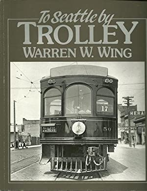 To Seattle By Trolley: Warren Wing