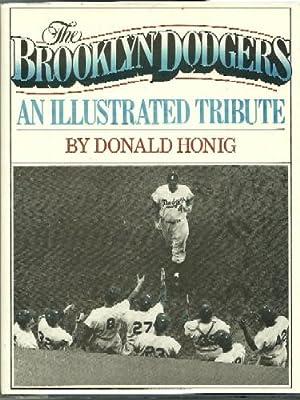 The Brooklyn Dodgers: Donald Honig