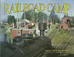 Railroad Camp: Wolf, Adolf H.