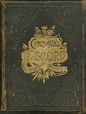 Commemorative Biographical Record of the West Shore of Green Bay, Wisconsin Including the Counties ...