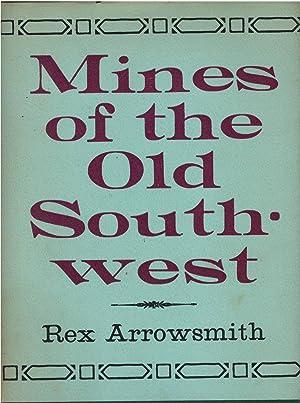 Mines of the Southwest: Rex Arrowsmith