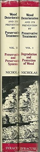 Wood Deterioation And Its Prevention By Preservative Treatments 2 Volumes: Ed. Darrel Nicholas