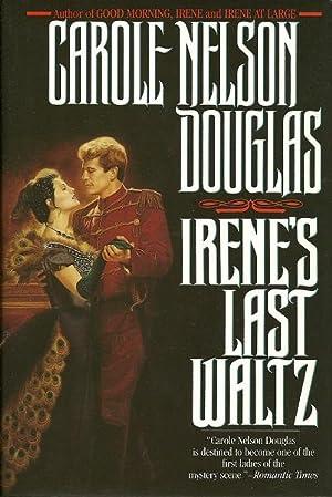 Irene's Last Waltz: Douglas, Carole Nelson
