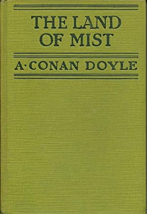 The Land Of the Mist: A. Conan Doyle