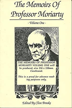 The Memoirs of Professor Moriarty Volume One: Clive Brooks