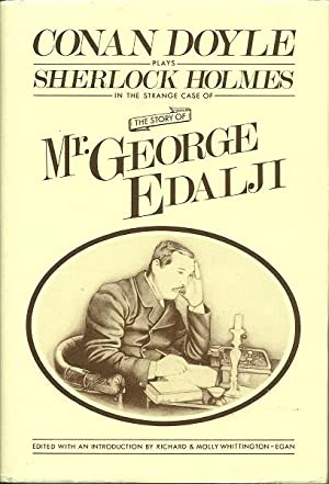 The Story of George Edalji: A. Conan Doyle