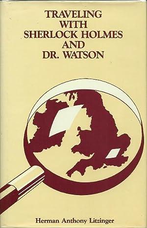 Traveling with Sherlock Holmes: Herman Anthony Litzinger
