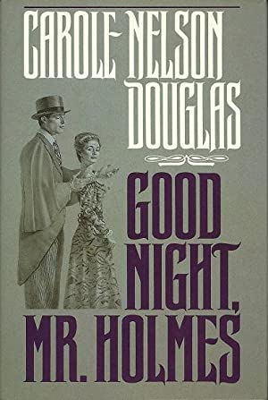 Good Night, Mr. Holmes: Douglas, Carole Nelson
