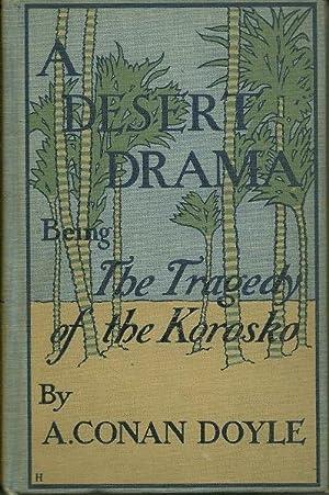 A Desert Drama Being the Tragedy of the Horosko: A. Conan Doyle