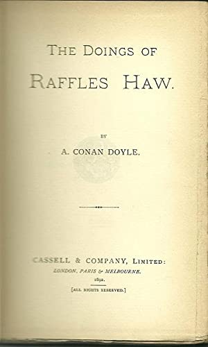 The Doings of Raffles Haw: A. Conan Doyle