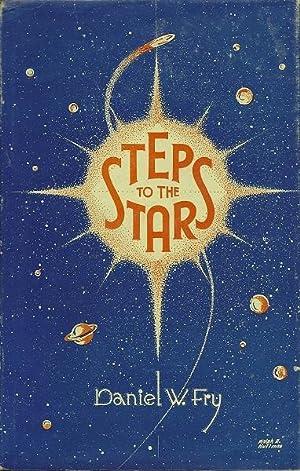 Steps to the Stars: Daniel W. Fry