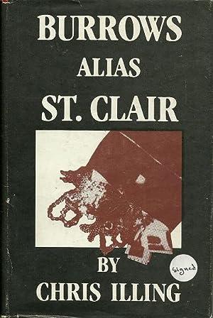 Burrows Alias St. Clair: Chris Illing