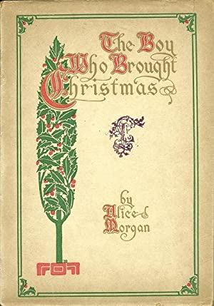 The Boy Who Bought Christmas: Alice Morgan
