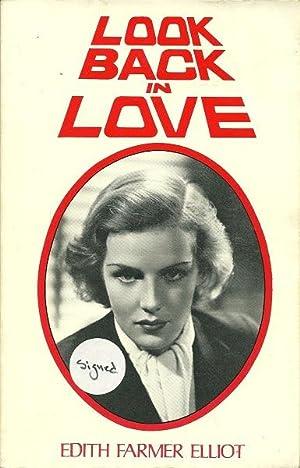 Look Back in Love: Edith Farmer Elliot