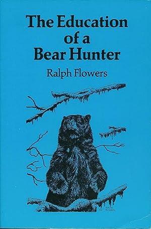 Education of Bear Hunter: Flowers