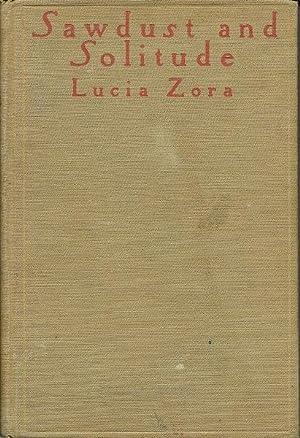 Sawdust and Solitude: Lucia Zora