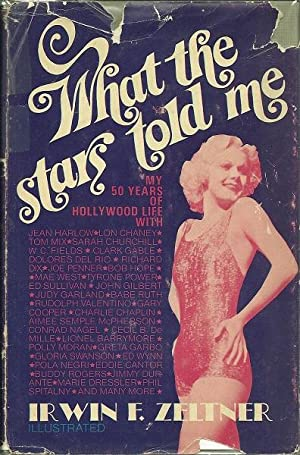 What the Stars Told Me: Irwin Zeltner