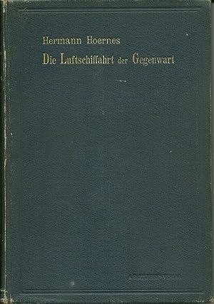 Die Luftschiffahrt Der Gegenwart: Hermann Hoernes