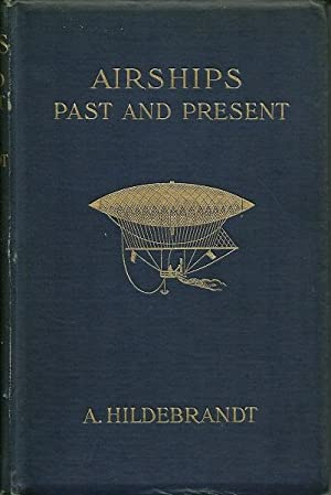 Airships Past and Present: A. Hildebrandt