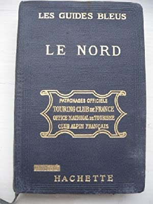Les guides bleus. Le Nord. Picardie, Artois,: MONMARCHÉ (Marcel)