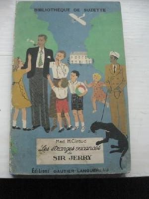 Les étranges vacances de Sir Jerry.: GIRAUD (Mad H)