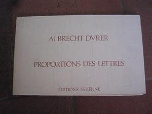 Proportions des lettres.: DÜRER (Albrecht).