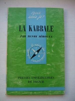 La Kabbale. Que Sais-Je ? n° 1105.: SEROUYA (Henri)