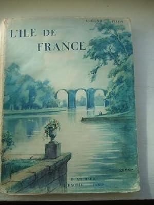 L'Ile De France: PILON (Edmond)