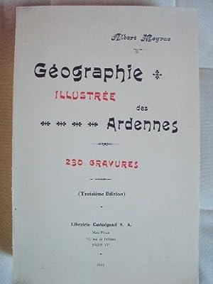 Géographie illustrée des Ardennes.: MEYRAC (Albert)