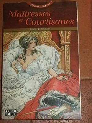 Maitresses et courtisanes.: LEIGH (Eduardo)