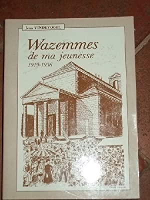 Wazemmes De Ma Jeunesse.1919-1936.: VINDEVOGEL (Jean)